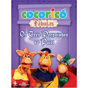 Três Porquinhos no Paiol - Coleção Cocoricó Fábulas, Os