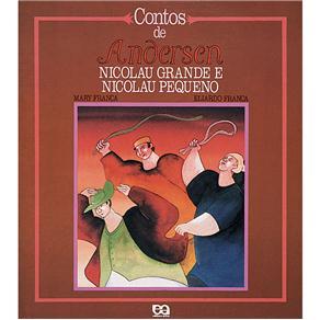 Nicolau Grande e Nicolau Pequeno - Contos de Andersen