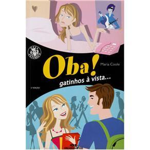 Oba!!! Gatinhos a Vista - Serie Garotos e Garotas (guia Antimico)