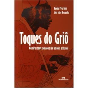 Toques do Grio: Memorias Sobre Contadores de Historias Africanos