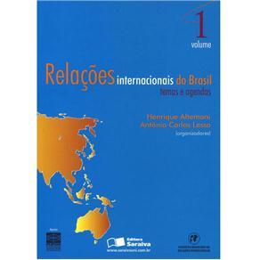 Relacoes Internacionais Brasil - Temas e Agendas - Vol. 1