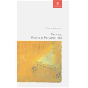 Proust, Poeta e Psicanalista