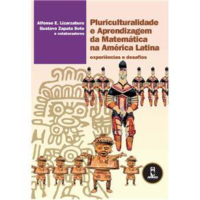 Pluriculturalidade e Aprendizagem da Matematica na America Latina