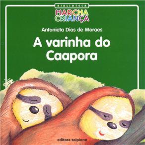 Varinha do Caapora, A