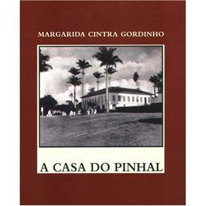 Casa do Pinhal, A