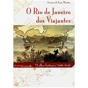 Rio de Janeiro dos Viajantes: o Olhar Britânico (1800-1850)