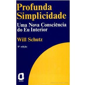Profunda Simplicidade: uma Nova Consciência do Eu Interior