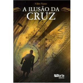 Ilusão da Cruz, A