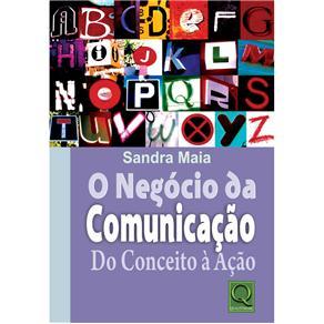 Negócio da Comunicação do Conceito à Ação, O