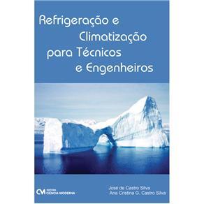 Refrigeracao e Climatizacao para Tecnicos e Engenheiros
