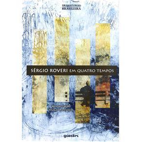 Sérgio Roveri em Quatro Tempos