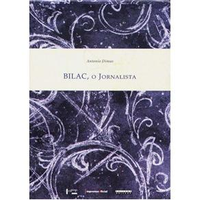 Bilac, o Jornalista - 03 Volumes