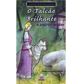 Falcao Brilhante e Outros Contos, o - Col.contos Magicos