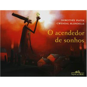 Ascendedor de Sonhos, O