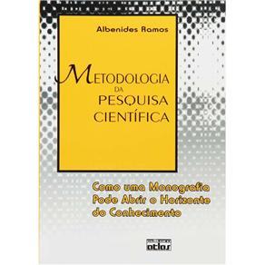 Metodologia da Pesquisa Científica: Como uma Monografia Pode Abrir o Horizonte do Conhecimento