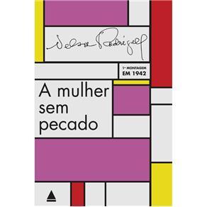 A Mulher Sem Pecado - Nelson Rodrigues