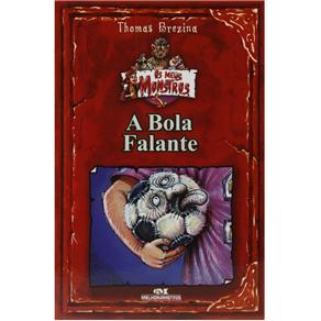 Os Meus Monstros - a Bola Falante - Thomas Brezina
