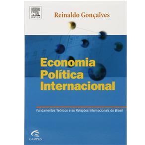 Economia Política Internacional: Fundamentos Teóricos e as Relações Internacionais do Brasil