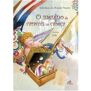 Estrela - o Menino de Caracóis na Cabeça - Edimilson de Almeida Pereira e Lelis