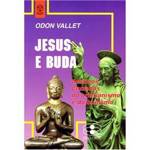 Jesus e Buda Destinos Cruzados