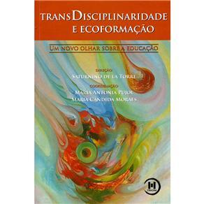 Transdisciplinaridade e Ecoformação: um Novo Olhar Sobre a Educação