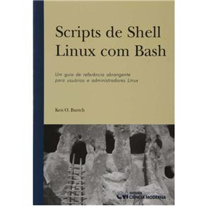 Scripts de Shell Linux Com Bash