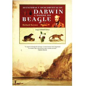 Aventuras e Descobertas de Darwin a Bordo do Beagle 1832-1836