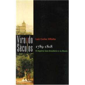 1789-1808: o Império Luso-brasileiro e os Brasis