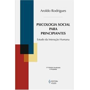Psicologia Social para Principiantes: Estudo da Interação Humana