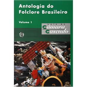 Antologia do Folclore Brasileiro V.1
