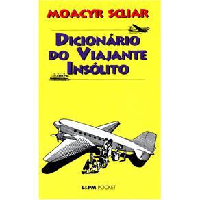 L&pm Pocket - Dicionário do Viajante Insólito - Moacyr Scliar