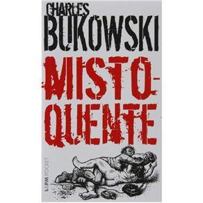 L&pm Pocket - Misto-quente - Charles Bukowski