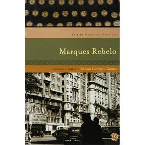 Melhores Cronicas de Marques Rebelo, As