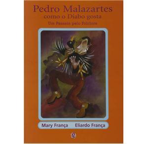 Pedro Malazartes, Como o Diabo Gosta