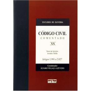Código Civil Comentado: Direito das Sucessões. Inventário. Partilha - Artigos 1.991 a 2.027 - V. Xx